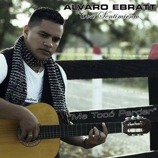 Ay Cantinero -  Alvaro Ebratt