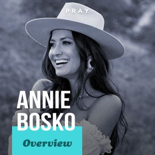 Overview of Annie Bosko's Life, Leadership, and Legacy