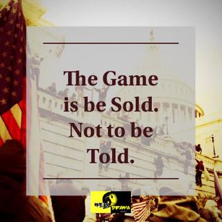 The Game is to be Sold. Not to be Told