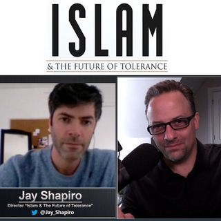 Islam & The Future of Tolerance: with film director Jay Shapiro