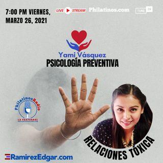 Psicología Preventiva con Yami Vásquez: Relaciones Tóxica