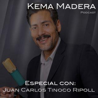 Especial con: Juan Carlos Tinoco Ripoll