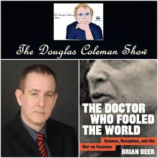 The Douglas Coleman Show w_ Brian Deer