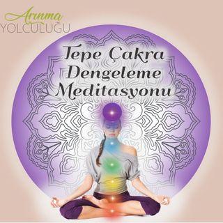 Taç Çakra Dengeleme Meditasyonu - 7. Çakra
