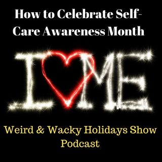 How to Celebrate Self-Care Awareness Month