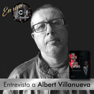 Luis Carballés en vivo 1X11 Entrevista al escritor Albert Villanueva