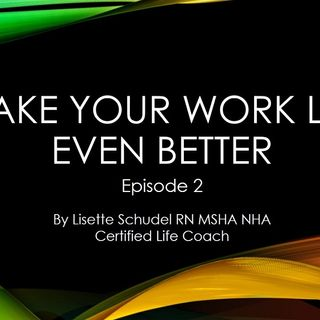 Episode 2 work life matters podcast