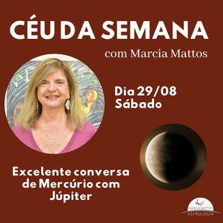 Céu da Semana - Sábado, dia 29/08: Excelente conversa de Mercúrio com Júpiter