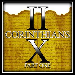 2 Corinthians 10 Part 1 (Glory In The Lord)