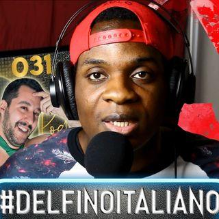 #DelfinoItaliano   OMJ Podcast 031