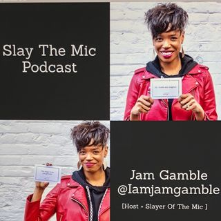 Slay The Mic Podcast [Episode 2] Carla Pereira