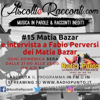 Radio Punto | #15 Matia Bazar 1-07-2018
