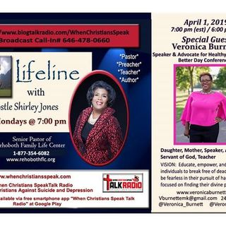 Lifeline with Apostle Shirley Jones And Special Guest Veronica Burnett Advocate