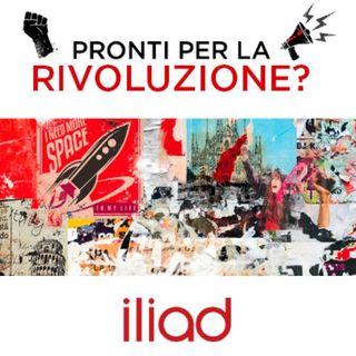 Iliad È Finalmente Arrivata In Italia Pronta A Fare La Rivoluzione