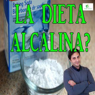 Episodio 75 - LA DIETA ALCALINA - Esistono alimenti alcalinizzanti?