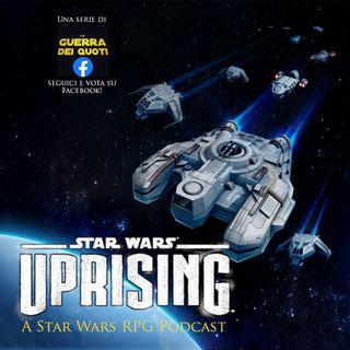 UPRISING: A STAR WARS RPG PODCAST - Capitolo 1 - Le miniere di chromium