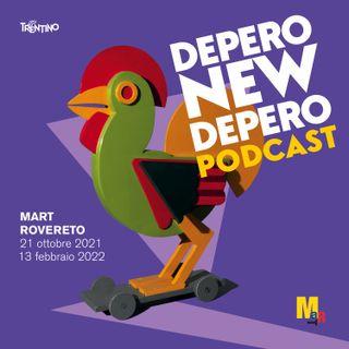 Depero new Depero - Il racconto di una mostra