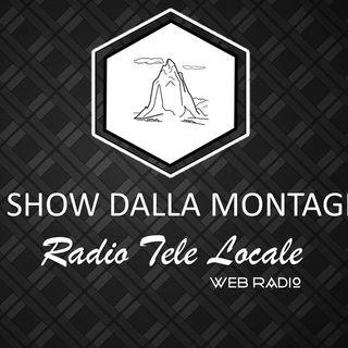Radio Tele Locale _ Lo Show dalla Montagna: 1° Puntata #NewSeason