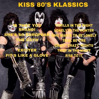 What If Kiss Did A Second Klassics Album Re-Recording Songs From The 80's.