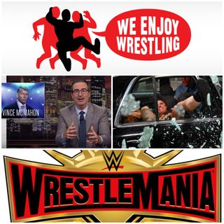 Ep 52 - Our Ween-Year Anniversary (WrestleMania 35 Preview)