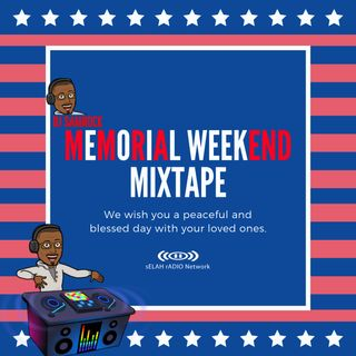 Memorial Weekend Mixtape
