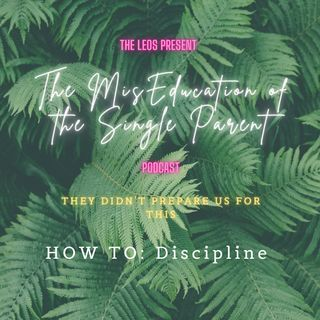 How to: Discipline