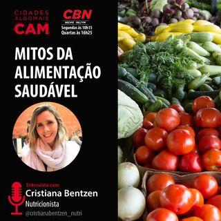 Mitos da alimentação saudável (entrevista com Cristiana Bentzen)