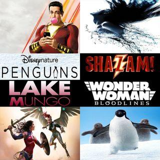 Week 135: (Shazam! (2019), Penguins (2019), Lake Mungo (2008), Wonder Woman: Bloodlines (2019))