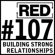 RED 107: Build Business Relationships
