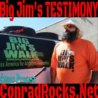 Big Jim's Testimony for Jesus