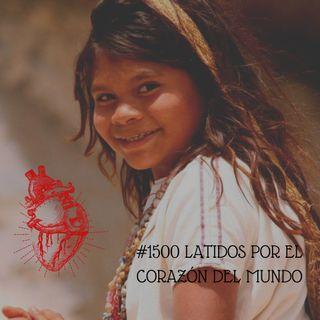 #1500Latidos: Defendamos el corazón de la tierra desde las mujeres y jóvenes indígenas