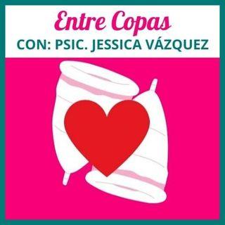 """T1-E10 -""""Entre Copas"""" Entrevista Con Marisol Sosa Con: Psic. Jessica Vazquez"""