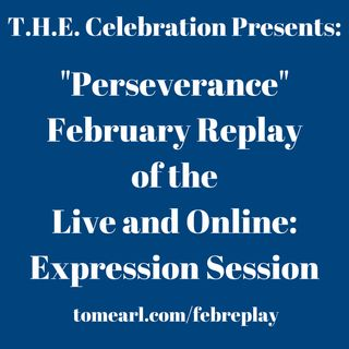 """Perseverance"" Replay of the Live and Online: Expression Session"