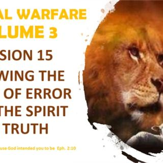 SPIRITUAL WARFARE VOL 3 SESSION 15 TEST THE SPIRITS