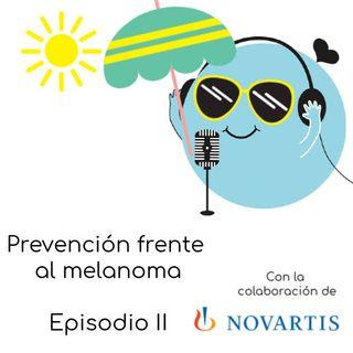Prevención frente al melanoma junto a Novartis (II):Día Mundial del Cáncer de Piel 2020 con Marta Fuentes e Ivana Sullivan