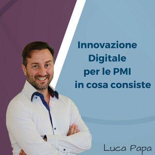 Innovazione Digitale per le PMI in cosa consiste
