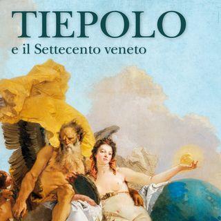 """Giovanni Carlo Federico Villa """"Tiepolo e il Settecento Veneto"""""""