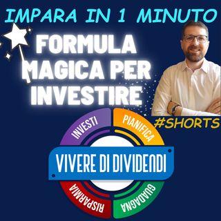FORMULA MAGICA PER INVESTIRE #shorts