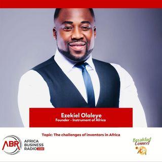 The Challenges of Inventors In Africa - Ezekiel Olaleye