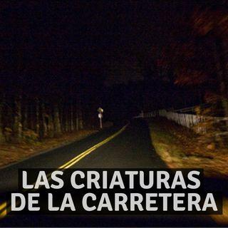 #15 Las criaturas de la carretera - Miedo al Misterio