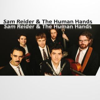 Sam Reider & The Human Hands1_9_20
