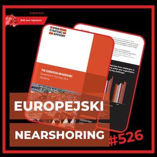 #526 Europejski Nearshoring Usług CX Zbadany!