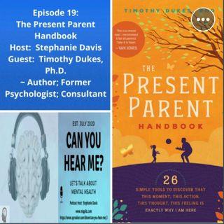 Book Giveaway - The Present Parent Handbook