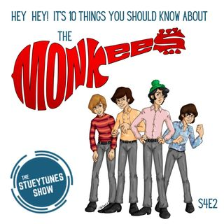 S4E2 10 Things You Should Know About The Monkees