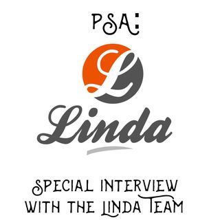 Special Interview with the Linda team