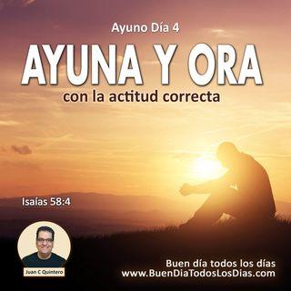 Ayuno Día 4 – Ayuna con la Actitud Correcta