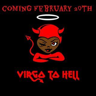 """Episode #63-""""VirGo To Hell...Bonus Episode"""""""