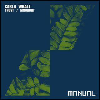 Carlo Whale - Trust