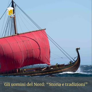 Gli uomini del Nord - Storia e tradizioni