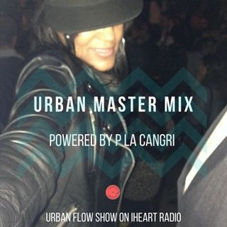Urban Master Mix Powered by P La Cangri